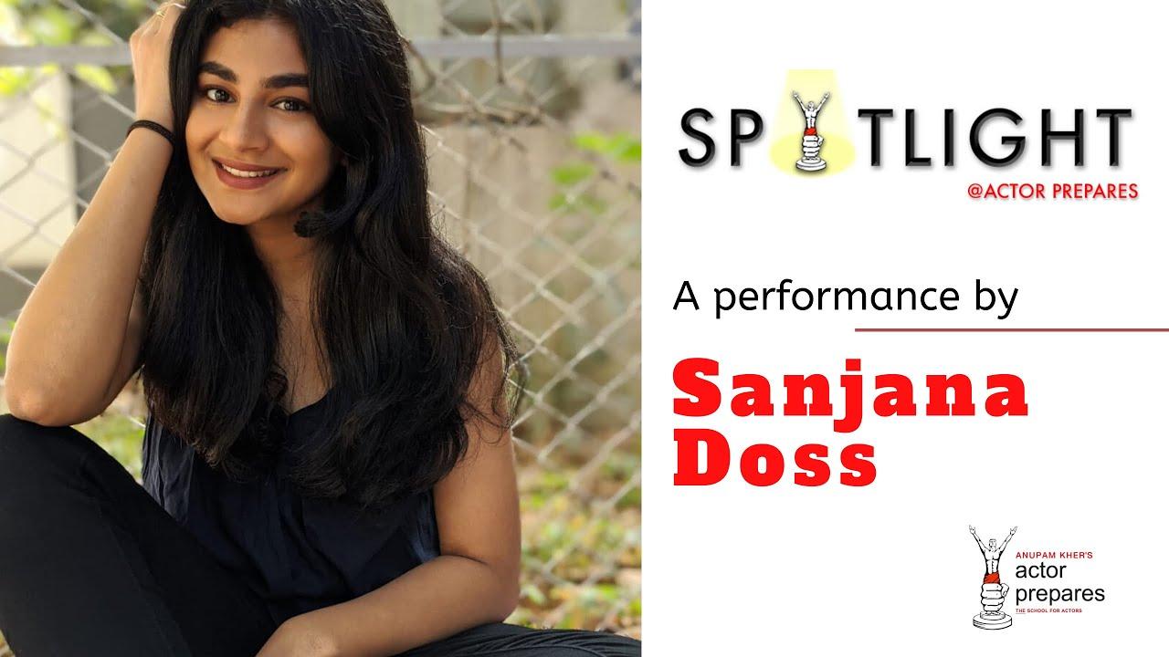 Sanjana Doss    Spotlight Series    Actor Prepares