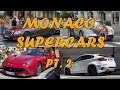 MONACO SUPERCARS Ep.2 - Photo collection SUMMER 2013 HQ