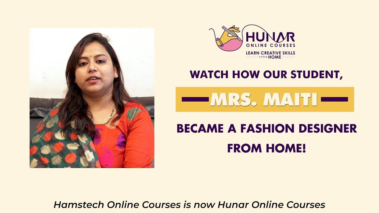 How Online Fashion Courses Made Mrs Maiti A Fashion Designer Youtube