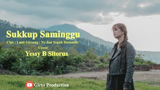 Download Lagu Lagu Simalungun terbaru 2020 | SUKKUP SAMINGGU - Cover By Yessy B Sitorus (Official Music Video) mp3