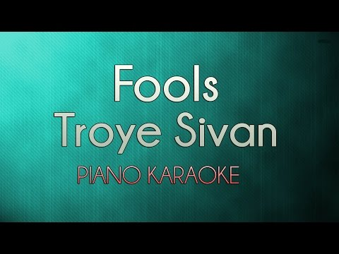 Fools - Troye Sivan | Official Piano Karaoke Instrumental Lyrics Cover Sing Along
