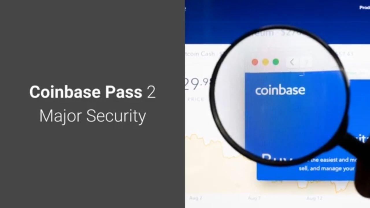 Coinbase Pass 2 Major Security (Trending Crypto News) 1