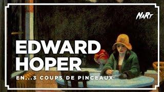 3 coups de pinceau : Hopper