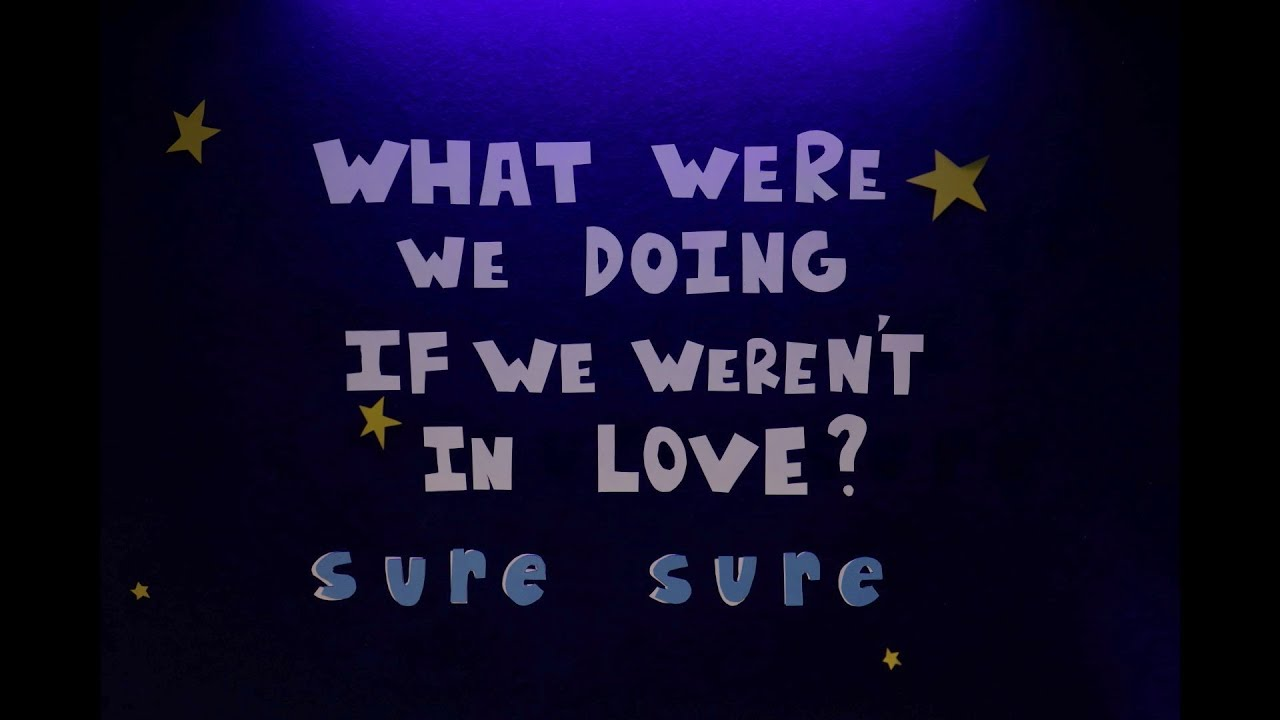 Sure Sure - What Were We Doing If We Weren't In Love? (Lyric Video)