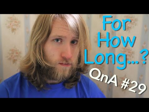 FOR HOW LONG...? | QnA #29