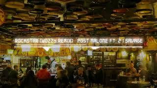 Post Malone ft 21 Savage - Rockstar (WOZZY Remix)