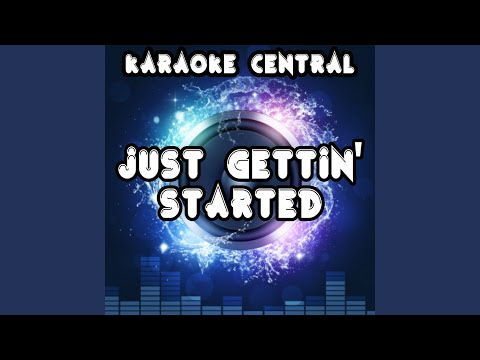 Just Gettin' Started (Karaoke Version) (Originally Performed By Jason Aldean)