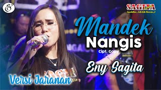 Eny Sagita - Mandek Nangis (Versi Jaranan) (Live SAGITA)