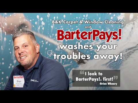 Wash Your Troubles Away With BarterPays!® and B&K Carpet & Window Cleaning!