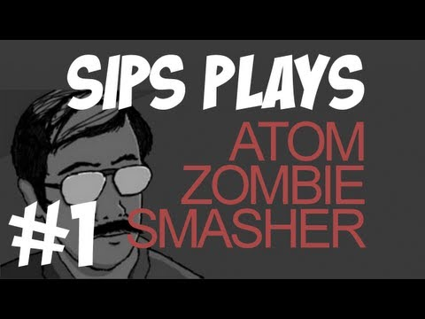 Sips Plays Atom Zombie Smasher - Part 1 - Zombies Behind The Trees