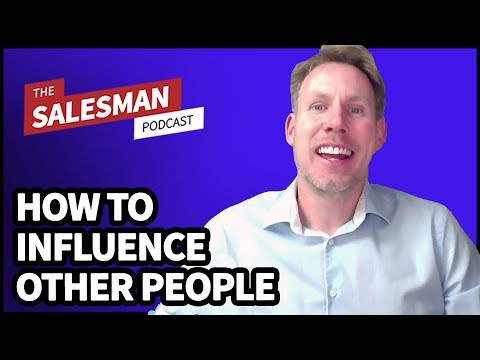 How To Change Yourself To Influence Others In Sales With Paul Adamson / Salesman Podcast