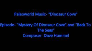 Paleoworld Music- Mosasaur Theme and Dinosaur Cove