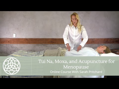 Tui Na & Moxibustion For Menopause with Sarah Pritchard