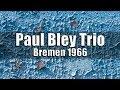 Paul Bley Trio - Jazzclub
