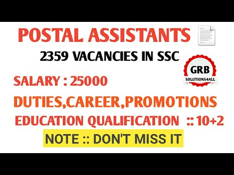2359 POSTAL ASSISTANTS POSTS {SSC} (CHSL)JOB PROFILE|| SALARY,DUTIES,PROMOTIONS,by GRBSOLUTIONS4ALL