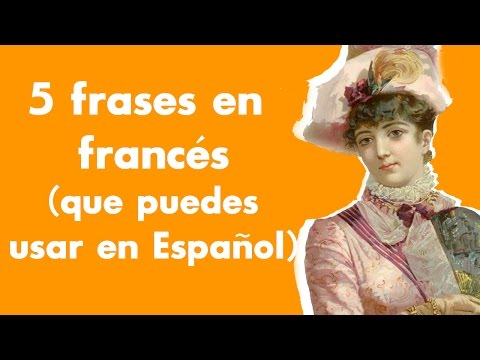 Frases En Francés Que Puedes Usar En Español Youtube