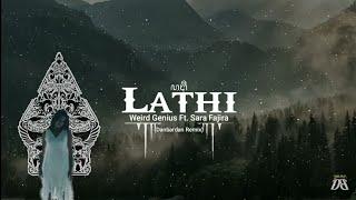 Lathi - Weird Genius Ft. Sara Fajira ( Danbardan Remix )