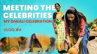 Meeting The Celebrities | My Diwali Celebration | Vlog 4 | Sumakka