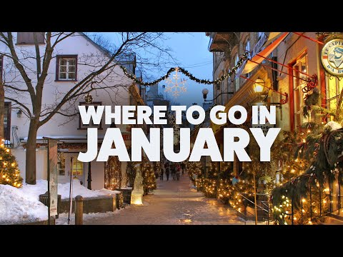 9 Places You Should Visit In January