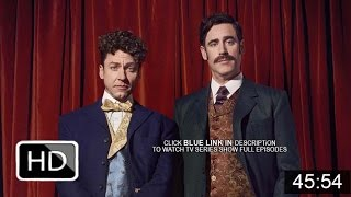 Houdini & Doyle Season 1 Episode 6 [The Monsters of Nethermoor] Full Episode