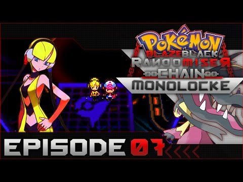 "Pokemon Blaze Black Random Chain-Monolocke |#07| ""Booty Pulling Through"" c;"