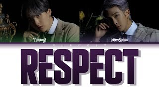 BTS RM, SUGA - RESPECT (Color Coded Lyrics Eng/Rom/Han)