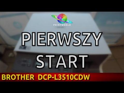 BROTHER DCP-L3510CDW 🖨 Pierwszy start