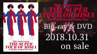 MISIA - THE SUPER TOUR OF MISIA Girls just wanna have fun Blu-ray&DVD SPOT