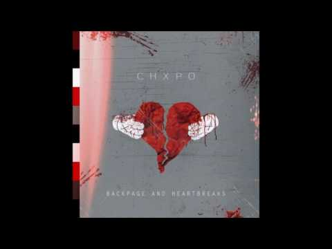Chxpo - Backpage & Heartbreaks: Page 1 (Full Mixtape)