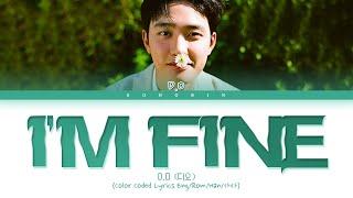 D.O - I'M FINE Lyrics (Color Coded Lyrics Eng/Rom/Han/가사)
