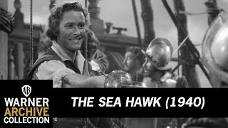 The Sea Hawk (1940) – Captured By Captain Thorpe