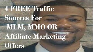 How To Get Free traffic For Your Affiliate Marketing, MMO or MLM Offers