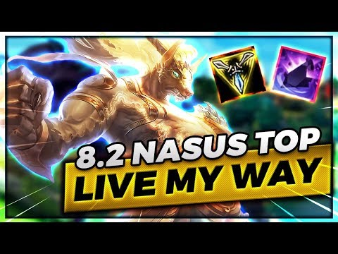 8.2 Nasus Top Live My Way - Trick2G