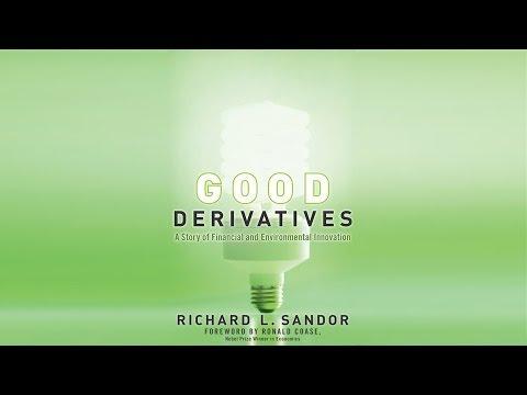 Good Derivatives: Richard Sandor