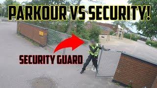 PARKOUR VS SECURITY!