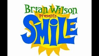 Brian Wilson presents SMiLE - Our Prayer/Gee