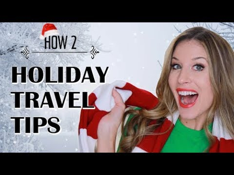 Holiday Travel Tips: Cheaper, Faster, Easier | Travel Tips & Tricks | How 2 Travelers