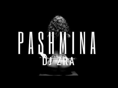 Fitoor - Pashmina (Chillouts Mix) DJ ZRA