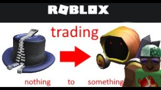 Roblox Trading Nothing t๐ Something Starting with 400 robux