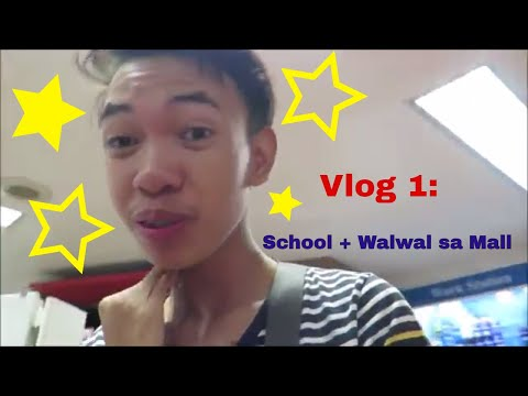 Vlog 1: School + Walwal sa mall