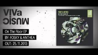 """VIVa104 /// Fosky & Anthea - """"On The Floor"""" EP"""