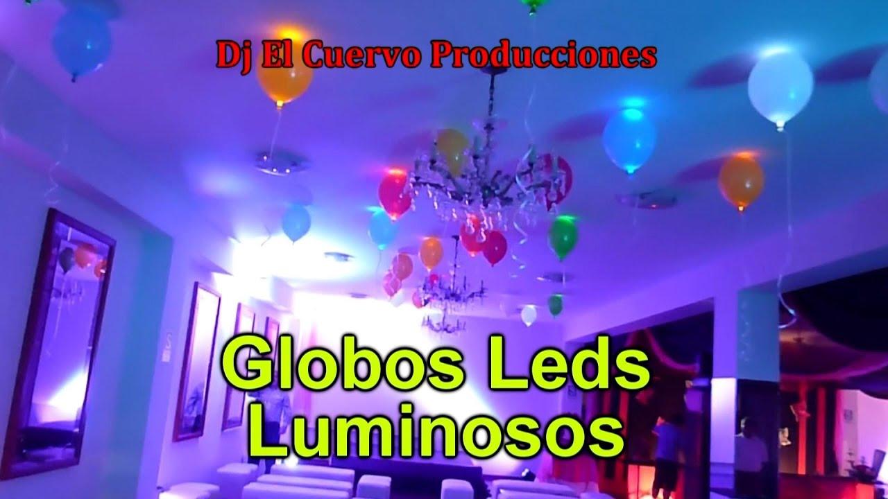globos leds luminosos decoracion de fiestas dj el cuervo
