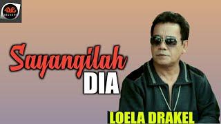 Loela Drakel - Sayangilah Dia (Lagu Manado Populer)