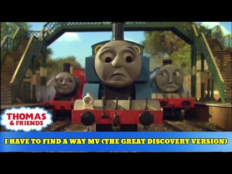 I Have To Find A Way MV (Thomas Tribute-The Great Discovery Version)