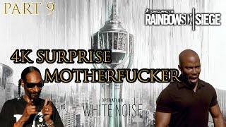 Rainbow Six Siege Surprise Motherfucker Part 9 MY Best Kills and Moments 4K