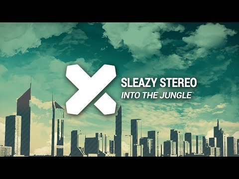 Sleazy Stereo - Into The Jungle