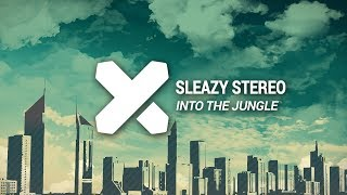 Скачать Sleazy Stereo Into The Jungle