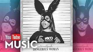 Ariana Grande - Dangerous Woman (Moombahton REMIX) #YACODJREMIX
