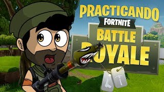 PRACTICANDO PARA EL GRAN TORNEO DE YOUTUBERS | Fortnite: Battle Royale