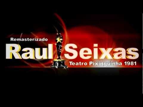 Raul Seixas - Teatro Pixinguinha 1981 (Show completo remasterizado)